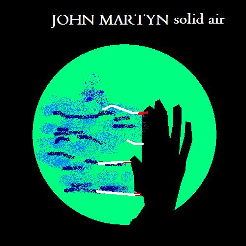 Daily Vinyl Reviews John Martyn Solid Air