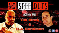 No Sell Outs Tim Black Goodman