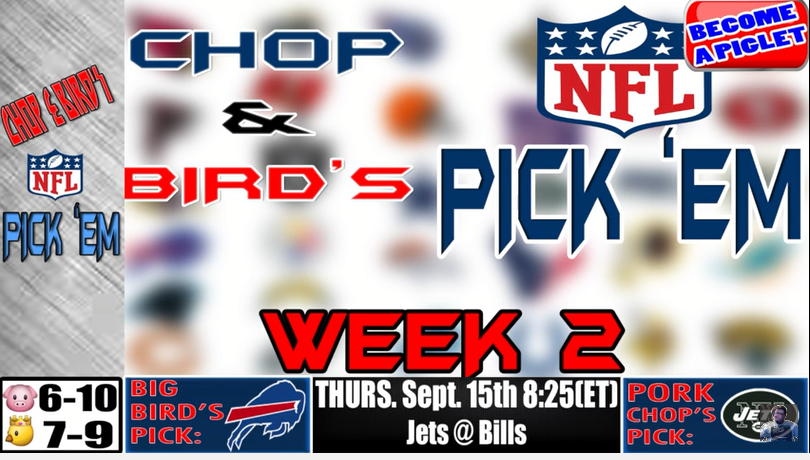 Chop & Bird's NFL Week 2 Pick 'EM