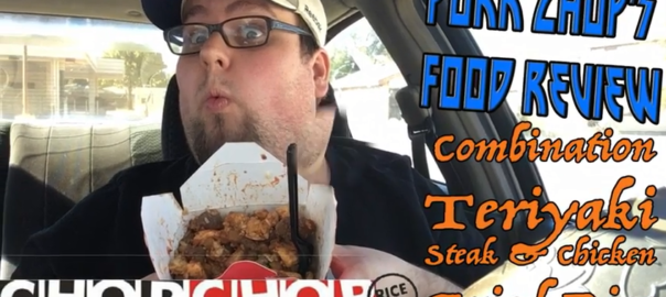 Pork Chop Reviews Chop Chop's Teriyaki Steak & Chicken Fried Rice