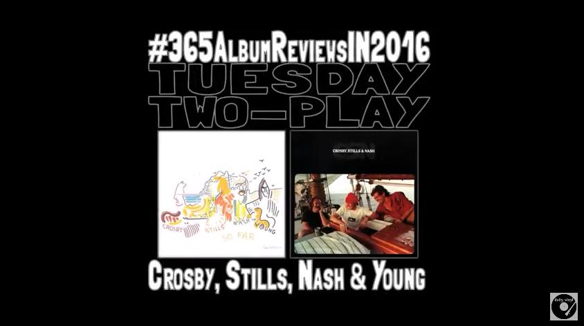 Daily Vinyl Reviews Crosby, Stills Nash & Young