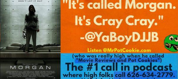 Mr PotCookie High Folks Talk Arrival, Morgan, Magic Mike XXL