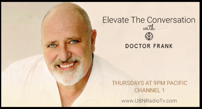 Elevate The Conversation with Doctor Frank & Guest Chef Mike