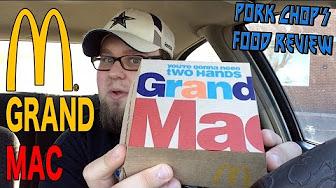 Pork Chop Reviews McDonald's Grand Mac