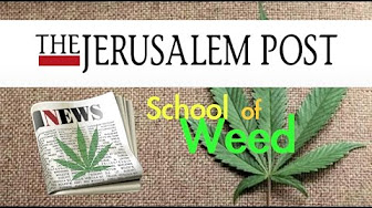 Weed News At 420 Israel First College For Marijuana