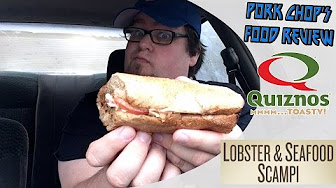 Pork Chop's Food Review Quiznos' Lobster & Seafood Scampi