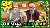 High Hipsters Tuesday Night Dabs #41