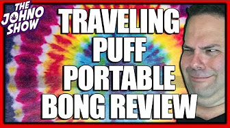 Johno Show Traveling Puff Portable Cannabis Water Bottle Bong Hits Review