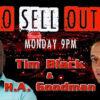Tim Black & H.A. Goodman No Sell Outs