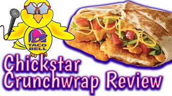 Whitfield Food Reviews Taco Bell Chickstar Crunchwrap (fixed)