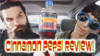 Whitfield Food Reviews Pepsi Fire! Cinnamon Pepsi Soda