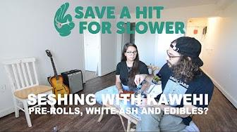 420 Science Club Not Terrible Pre-Roll w/ Kawehi on SAHFS