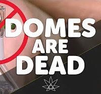 420 Science Club Domes are Dead