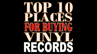 Daily Vinyl Top 10 Places For Buying Records
