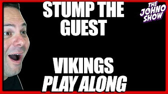 The Johno Show Stump the Guest Trivia Quiz: Vikings Play Along w/Will from QuadDeuceNil