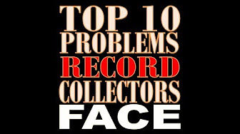 Daily Vinyl Top 10 Problems Record Collectors Face