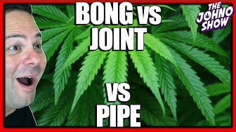 Bong vs Joint vs Pipe Response to StrainCentral - The Johno Show