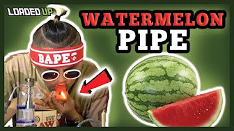 Loaded Up Smoking Weed W/A Watermelon Pipe