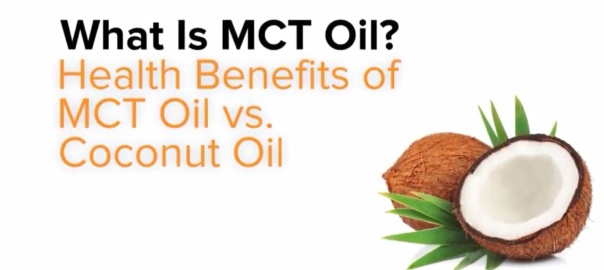 What Is MCT Oil? Health Benefits of MCT Oil vs. Coconut Oil