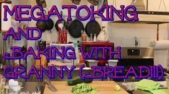 MaryLovesGlass Megatoke w/ Baking Granny (Bread that is!)