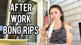 After Work Bong Rips - Porch Smoke Sesh