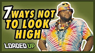 Loaded Up 7 Ways How Not To Look High When You Smoke Weed