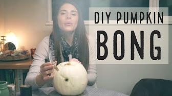 Positive Smash 420 DIY Pumpkin Bong