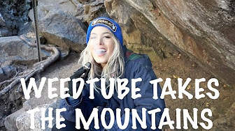 Joya G COLORADO VLOG: WEEDTUBE TAKES THE MOUNTAINS