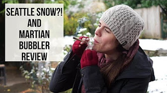 Positive Smash 420 Seattle Snow?! and Martian Bubbler Review