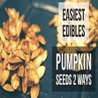 Positive Smash 420 Easiest Edibles!! Pumpkin Seeds 2 Ways (Cannabis Culinary Creations)