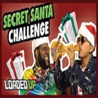 Loaded Up I Had To Drink Bong Water! The Secret Santa Challenge