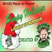 Weed News at 420 Happy holidays we hope you enjoyed this stoner movie Hempy Holidaze