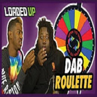 Loaded Up Dab Roulette Challenge!