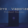 RuffHouse Studios Cirro Dry Herb and Wax Vaporizer Review