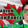 Weed News at 420 Canada's Armed Forces wants to try WEED GOGGLES!?